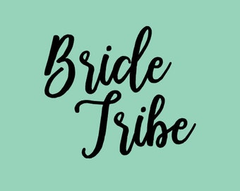 Free Shipping!!! Bride Tribe