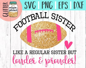 Football Sister svg eps png dxf cutting files for silhouette cameo cricut, Sports Designs, Football, Team, Football Mother, Parent, CU OK
