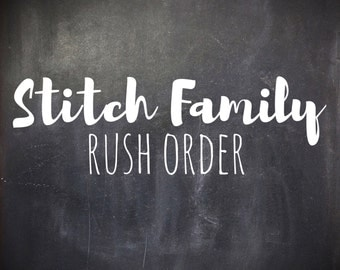 Stitch Family Rush Order - Must be purchased with Stitch Family!