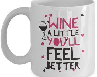 Funny Wine Mug - Wine Lovers Gift Ideas - Novelty Alcohol Coffee Mug -  Funny Tea Mug Gift For Wine Lovers