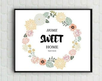Quote Print - Home Sweet Home - Digital Print - Wall Poster - Home Decor