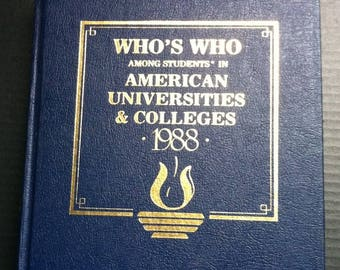 Who's Who among students in American Universities & Colleges 1988