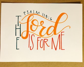 Modern Calligraphy Art Print - Psalm 118:6 - 5x7