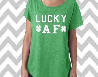 Lucky AF  St. Patrick's Day Tee Dolman Off the shoulder flowy tee Funny Shamrock Tee Drinking Shirt Clover Shirt Pub Crawl Lucky Shirt