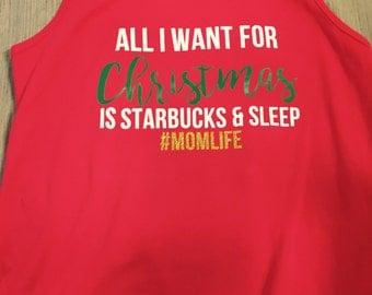 Momlife: All I Want for Christmas is Starbucks & Sleep!