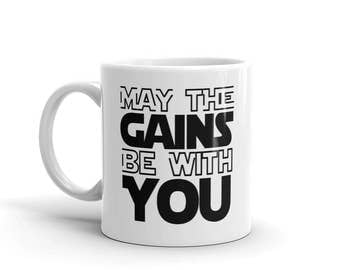 May The Gains Be With You Mug - May The Force Be Wtih You - Fitness - Funny Workout - Yoda Coffee Mug - Fitness Coffee Mug - Workout Mug