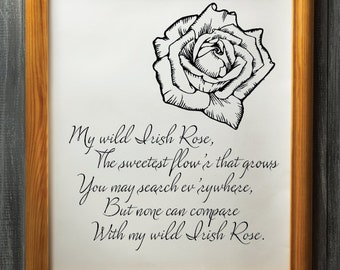 My Wild Irish Rose Print, Irish Rose, Irish, Ireland, Ireland Rose, Ireland Poem, Irish Song, Rose Song, Rose Poem, Wild Rose, Irish Print