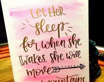 Let Her Sleep For When She Wakes She Will Move Mountains nursery decor, Baby Girl Boho Nursery, Toddler Room Decor, Tribal Baby Wall Art