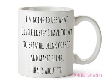 Funny mug, Funny gift, Sarcastic gift, Sarcasm, Gifts for him, gifts for her, Gifts for friends, Coffee mug