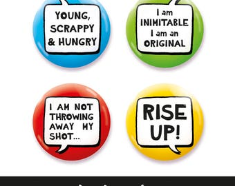 Hamilton inspired Button, Pin, Badge, Pin Badge, Button Badge, Quotes Set 25mm or 45mm