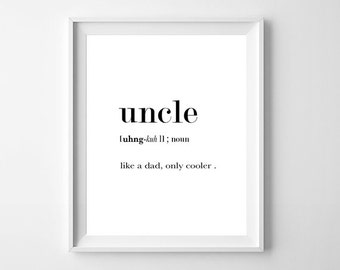 Uncle Definition Print, Uncle Print, New Uncle Gift, Uncle Poster, Uncle Gift, Best Uncle Ever, Gifts For Uncle, Uncle To Be Gift