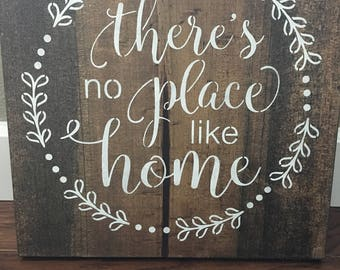 There's no place like home wood sign, home decor, farmhouse