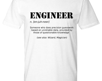 Engineer Gifts, Engineer Shirt, Gifts for Engineers, Engineer t shirt