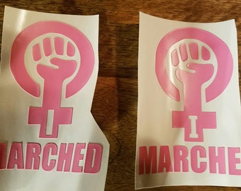 """Women's March 2017 """"I MARCHED"""" Vinyl Decal"""
