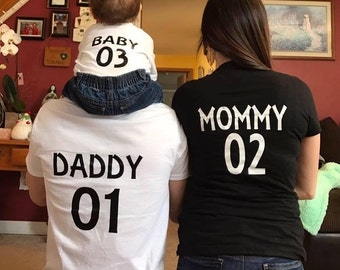 Daddy 01 mommy 02 baby 03 matching shirts