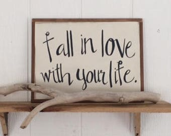 Fall in Love With Your Life SIGN