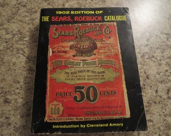 1902 Edition Sears Roebuck Catalogue By Bounty Books 1969 reprint