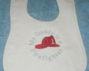My Daddy is a Fire Fighter Bib