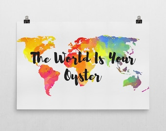 The World Is Your Oyster Print, The World Is Your Oyster Art, The World Is Your Oyster Sign, Gifts, Gifts For Travelers, Nursery Art Print