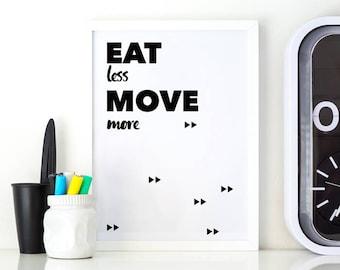 Move quote Life sport Motivational print Motivation White minimal Art black Minimal art white Black print white Print art quote