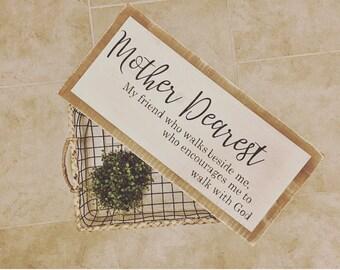 Mother Dearest Wood Sign