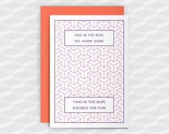 One in the bum, no harm done|Rude Greeting Cards|Offensive Cards|Rude Cards|Crude Card|Blank Cards|Banter Birthday Card|Sarcasm|Funny Rude