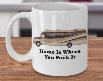 Home is Where You Park It Retro RV Coffee Cup Happy Camper Mug Retirement Gift Couples Gift I Love RV's