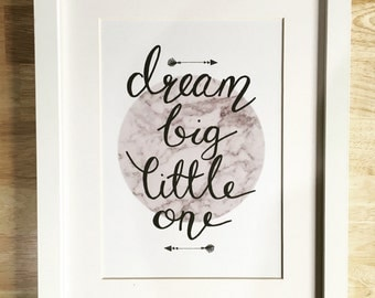 A4 Dream big little one print