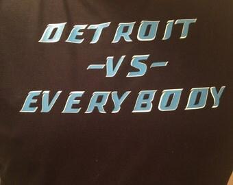 Detroit VS. Everybody Shirt-Detroit Lions Inspired