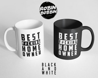 Mother F*cking Home Owner Black and White Mugs - Housewarming Gift, Home F*cking Owner Mug, New Homeowner, New Home House Warming Gift