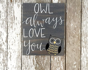 Owl Always Love You Wood Sign With Owl