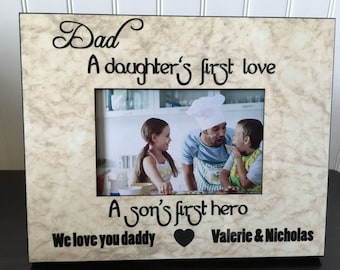 Personalized dad Picture Frame // Father's Day Gift for Dad // Daddy Gift // dad A Daughter's First Love a son's first hero