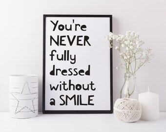 Children's print - Never fully dressed without a smile art print - Boys girls print - Children's bedroom print - Fun wall art - Playroom art