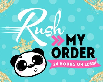 Rush my order|| Process completed in 24 Hours or less||
