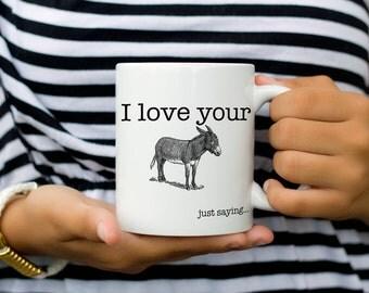Funny Valentine Gift   Funny Gift for Him   Funny Gift for Her   Valentines Day Mug   Valentine's Day   Valentine Mug   Funny Husband Mug