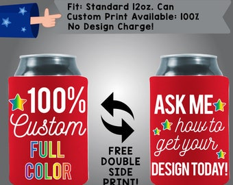 2 Ink Colors or More Full Color 100% Custom Heat Sub Collapsible Neoprene Can Cooler (HeatSub)