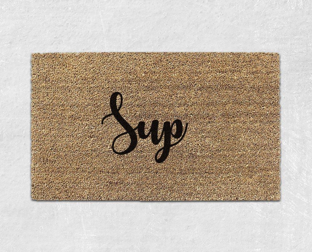 Sup Doormat Funny Door Mat Cute Doormat Welcome Mat