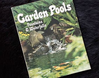 Retro Sunset Book Guide Garden Pools, Fountains and Waterfalls Outdoor Mid Century Landscaping 1970s