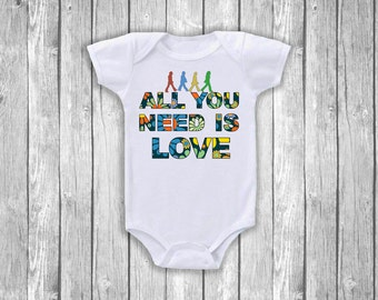 All You Need Is Love Beatles Inspired Parody Baby Onesie Sizes (Newborn- 12 Months)