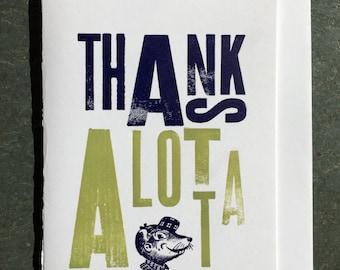 Thanks Alotta Letterpress Greeting Card