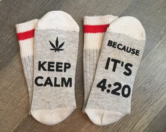 NEW!! Keep Calm its 420 Socks - Weed -Birthday for her - Fathers Day - Birthday Girl - Mothers Day - Birthday Gift -