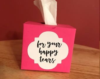 Mini box w/ tissues!! For your happy tears!