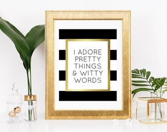 Pretty Things amp Witty Words In the words of Kate Spade I adore pretty things and witty words