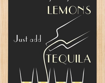 When Life gives you Lemons.....Poster for your entertainment room