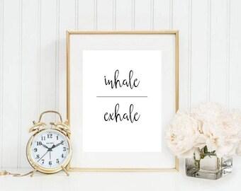 Inhale Exhale II Printable