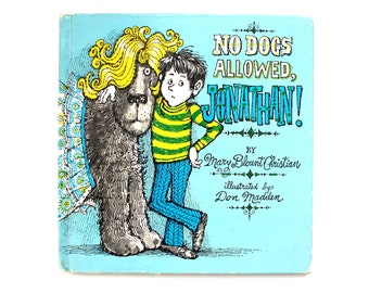 1975 No Dogs Allowed Jonathan! by Mary Blount Christian Vintage Children's Book Illustrated by Don Madden