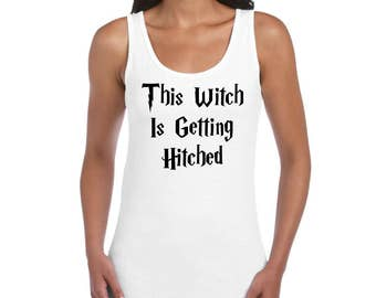 This Witch is getting Hitched White Vest top. Womens hen do wedding day