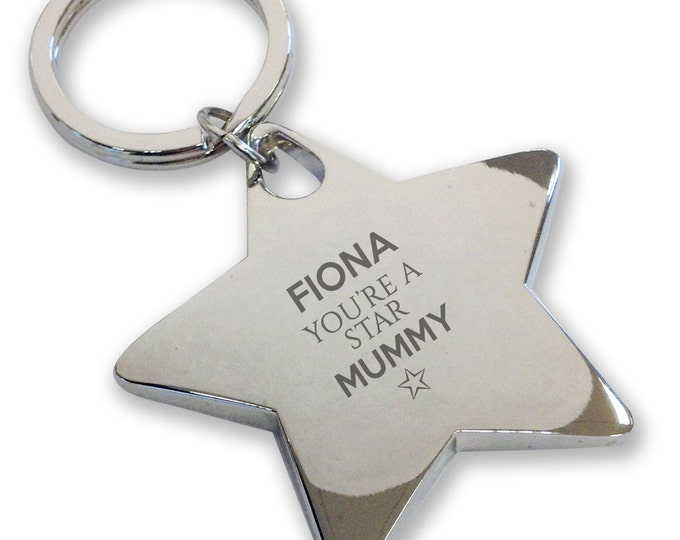 Personalised engraved You're a Star MUM MUMMY keyring gift, deluxe chunky star keyring - STK9