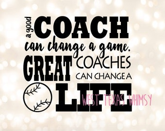 Great Coach SVG, baseball coach svg, tee ball coach svg, softball coach svg, inspirational coach svg, inspirational quote, instant download