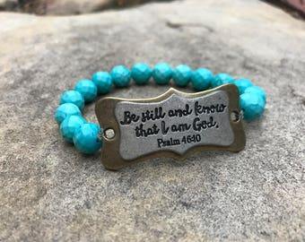 Be Still and Know that I am God bracelet